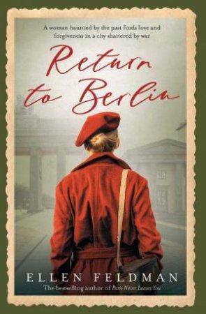 Return To Berlin by Ellen Feldman