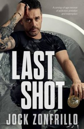 Last Shot by Jock Zonfrillo
