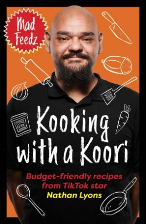 Kooking With A Koori by Nathan Lyons