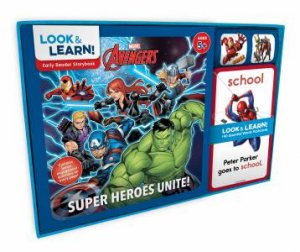 Marvel: Look And Learn! Avengers: Super Heroes Unite! by Various