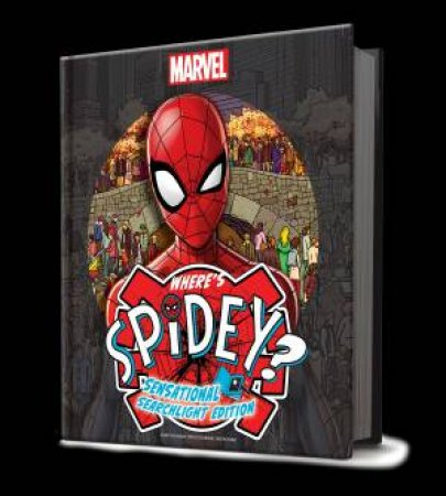 Where's Spidey?: Sensational Searchlight Edition by Various