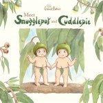 Meet Snugglepot And Cuddlepie