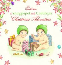 A Snugglepot And Cuddlepie Christmas Adventure