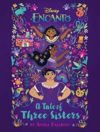 Encanto: A Tale Of Three Sisters by Various