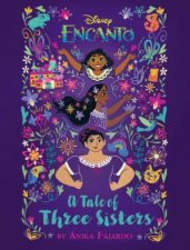 Encanto A Tale Of Three Sisters