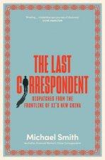 The Last Correspondent