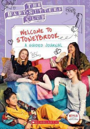 The Babysitters Club TV Journal - Welcome To Stoneybrook by Jenna Ballard