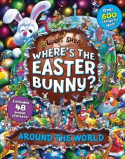Wheres The Easter Bunny Around The World