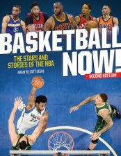 Basketball Now The Stars And Stories Of The NBA