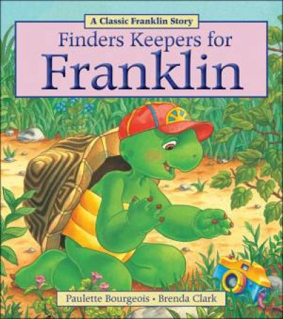 Finders Keepers for Franklin by BOURGEOIS PAULETTE