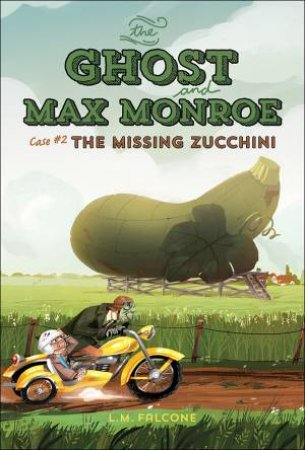 The Missing Zucchini by FALCONE L.M.