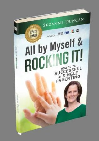 All By Myself & Rocking It! by Suzanne Duncan