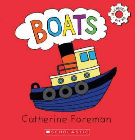 Machines and Me: Boats