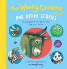 The Wonky Donkey And Other Stories 10 Year Anniversary