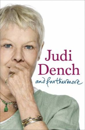 And Furthermore by Judi Dench