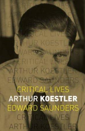 Arthur Koestler by Edward Saunders
