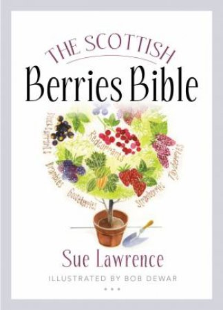 The Scottish Berries Bible