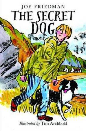 The Secret Dog by Joe Friedman