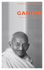 Masters of Wisdom: Gandhi by Alan Jacobs