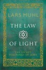 The Law Of Light The Secret Teachings Of Jesus