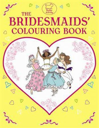 Bridesmaid Colouring Book by Various