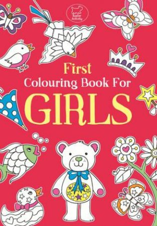 My First Colouring Book For Girls by Various