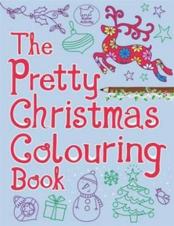 The Pretty Christmas Colouring Book by Various