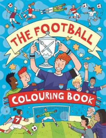 Football Colouring Book by Clive Goodyer