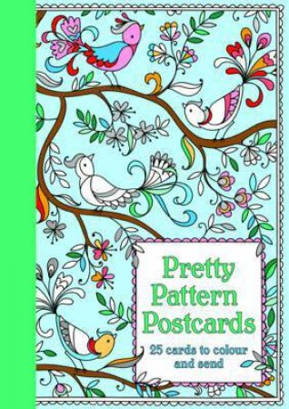 Pretty Postcards Colouring Book: Patterns by Beth Gunnell