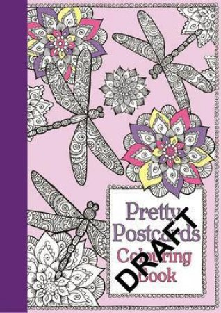 Pretty Postcards Colouring Book: Flowers