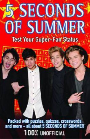 5 Seconds of Summer: Test Your Super-fan Status by Various