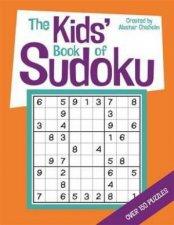 The Kids Book Of Sudoku