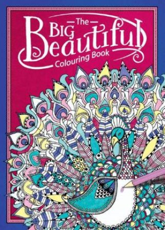 The Big Beautiful Colouring Book by Hannah Davies