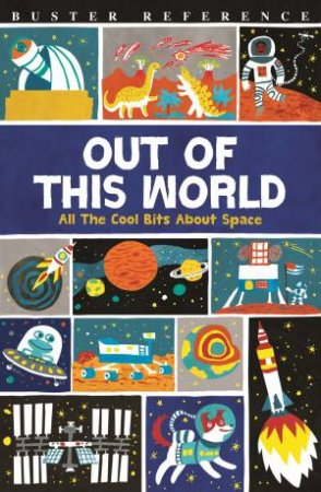 Out Of This World by Clive Gifford