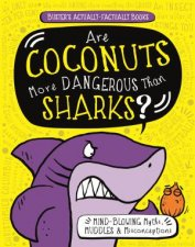 Are Coconuts More Dangerous Than Sharks