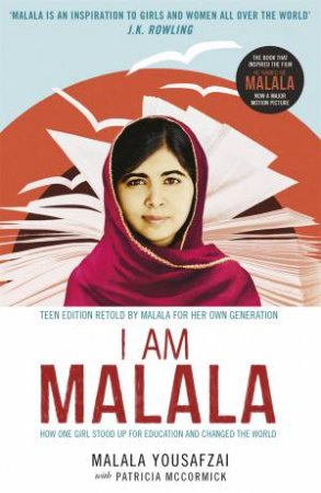 Malala: The Girl Who Stood Up for Education and Changed the World (Young Readers' Edition) by Malala Yousafzai & Patricia McCormick
