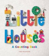 Little Houses by Helen Musselwhite