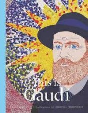 This Is Gaudi by Mollie Claypool