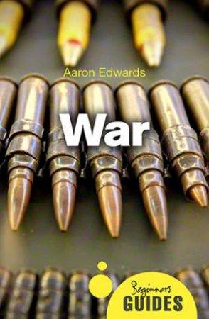 Beginners Guides: War