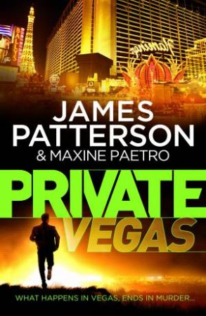 Private Vegas by James Patterson & Maxine Paetro