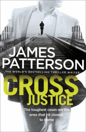Alex Cross 23: Cross Justice