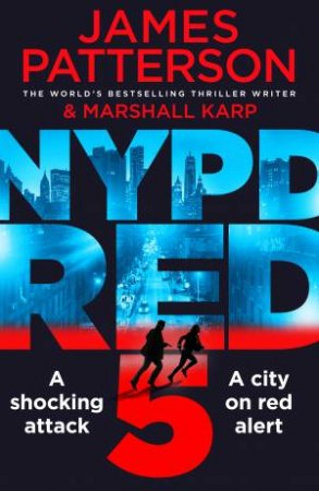 NYPD Red 5 by James Patterson