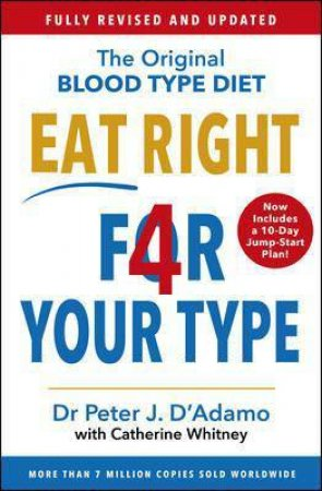 Eat Right 4 Your Type (Revised Edition)