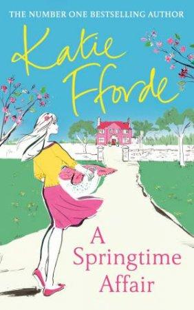 A Springtime Affair by Katie Fforde