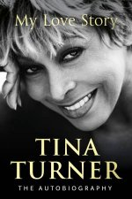 Tina Turner My Love Story