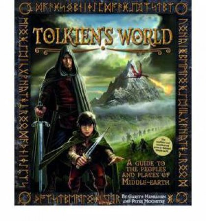 Tolkien's World: A Guide To The Peoples And Places Of Middle-Earth by Hanrahan Gareth & Peter McKinstry