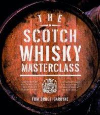 The Scotch Whisky Treasures by Tom Bruce-Gardyne