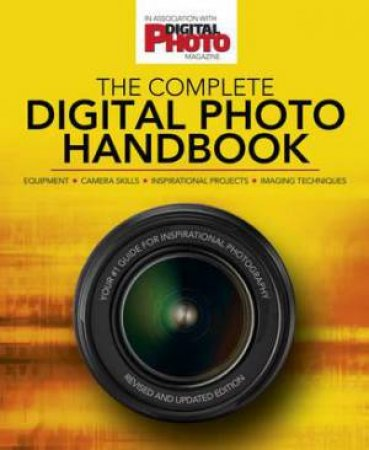 The Complete Digital Photo Handbook