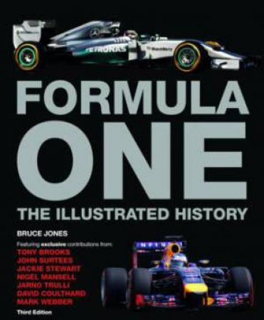 Formula One: The Illustrated History by Bruce Jones