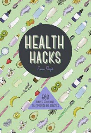 Health Hacks by Esme Floyd